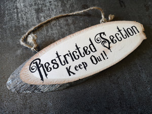 Restricted Section Hand Painted Wood Sign - ByCandlelight27