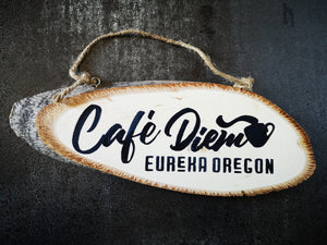 Café Diem Eureka Hand Painted Wood Sign - ByCandlelight27