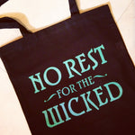 No Rest For The Wicked - OUAT -  Canvas Tote Bag - ByCandlelight27