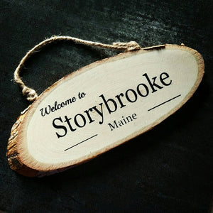 Welcome to Storybrooke Hand Painted Wood Sign