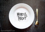 Merry and Fright Halloween Ceramic Plate