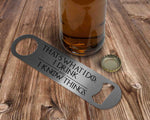 That's What I do: I drink and I know things - Tyrion Lannister Bar Blade Bottle - ByCandlelight27