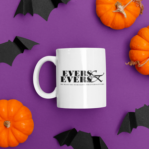 Evers and Evers Inspired - Hand Crafted Cup