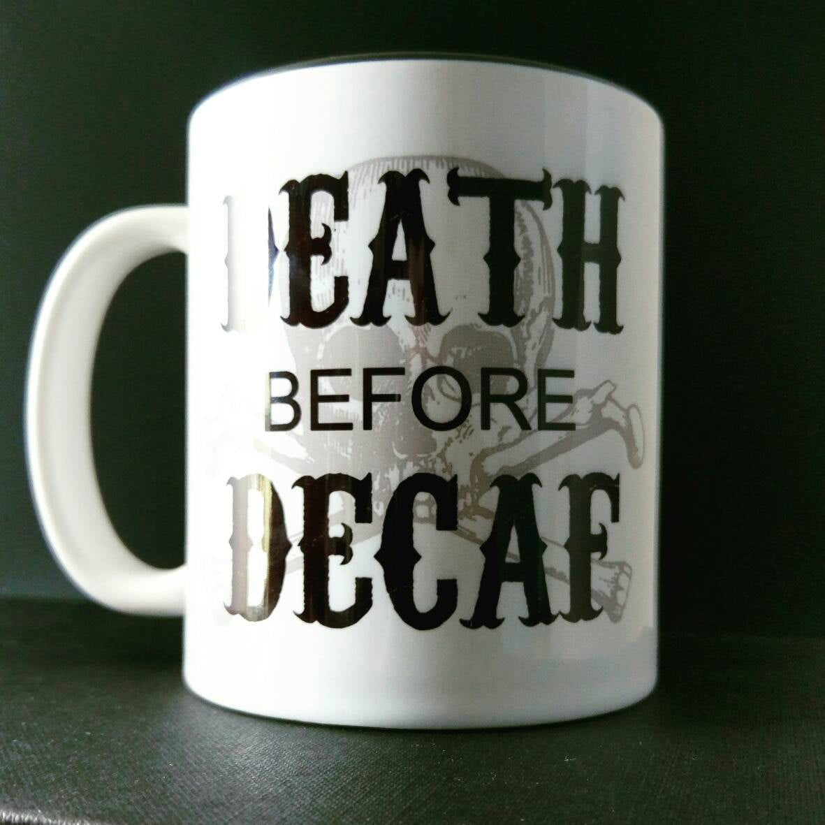 Death Before Decaf - Hand Printed Cup - ByCandlelight27