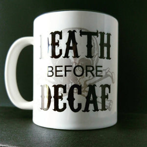 Death Before Decaf - Sons Of Anarchy Inspired - Hand Printed Cup