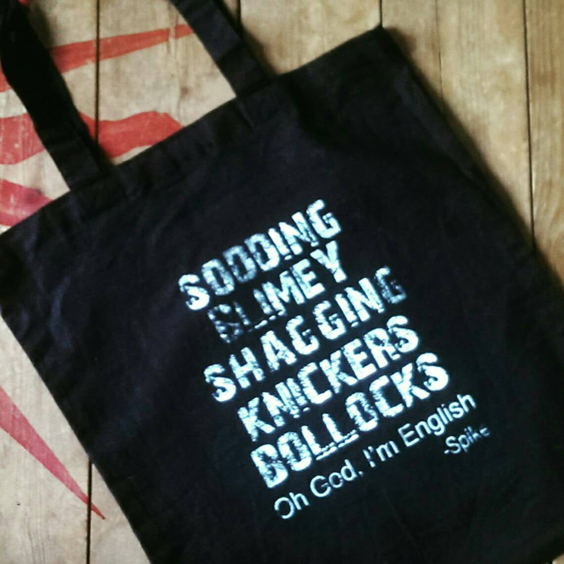 Spike Quote - Buffy The Vampire Slayer - Tote Bag - ByCandlelight27