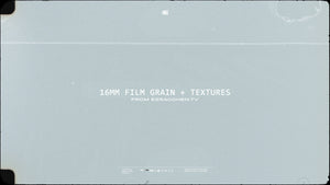 16mm Film Grain + Textures