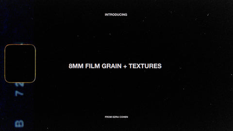 8mm Film Grain + Textures