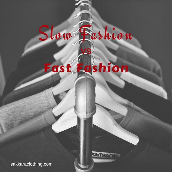 Slow Fashion vs Fast Fashion