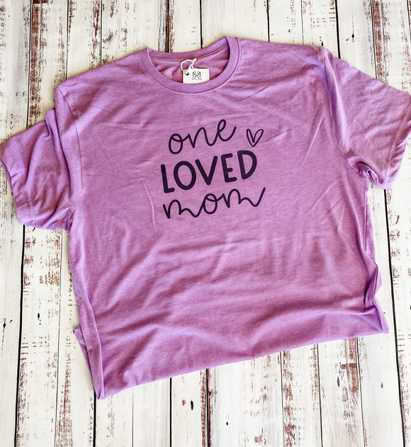 One Loved Mom T-shirt