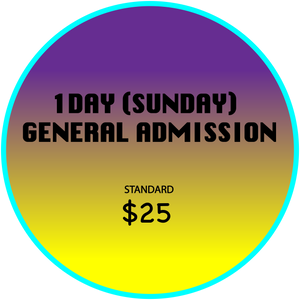 "General Admission Day Pass ""SUNDAY"""