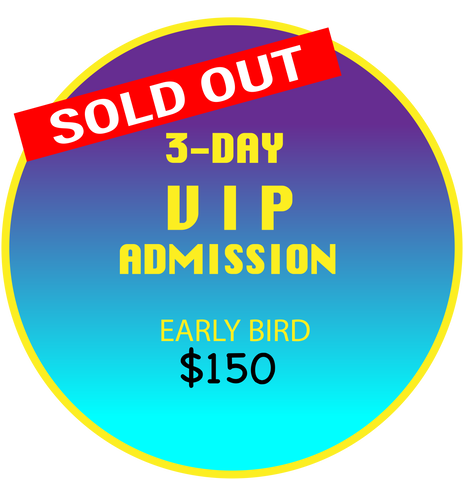 "VIP Admission ""EARLY BIRD"""