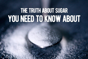 The Truth About Sugar You Need to Know About