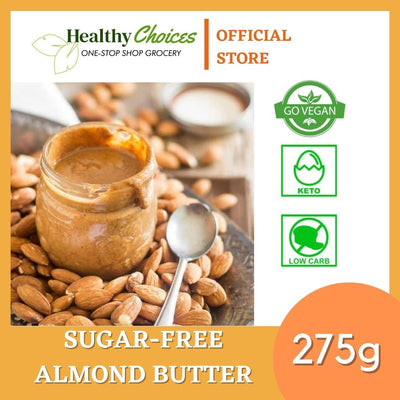 Sugar-free Roasted Creamy Almond Butter - Safe for diabetics 275g - Healthy Choices PH by Casa Kusina