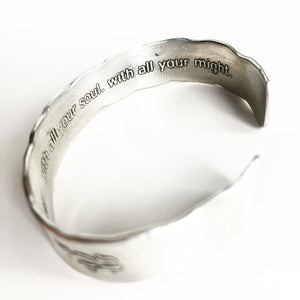 With all your heart. With all your Soul. With all your Might. Cuff Bracelet - Silver