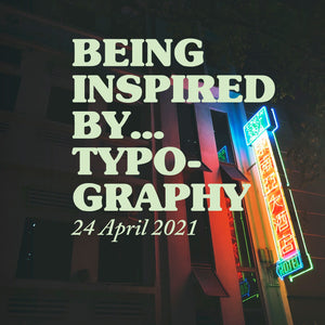 Being Inspired By...Typography (Postponed)