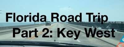 Adventure Series Episode #5: Florida Road Trip Part 2
