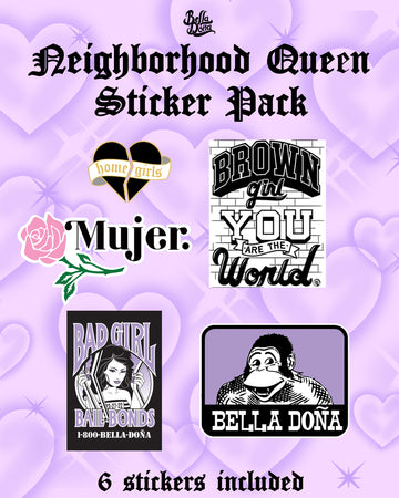 Neighborhood Queen Sticker Pack