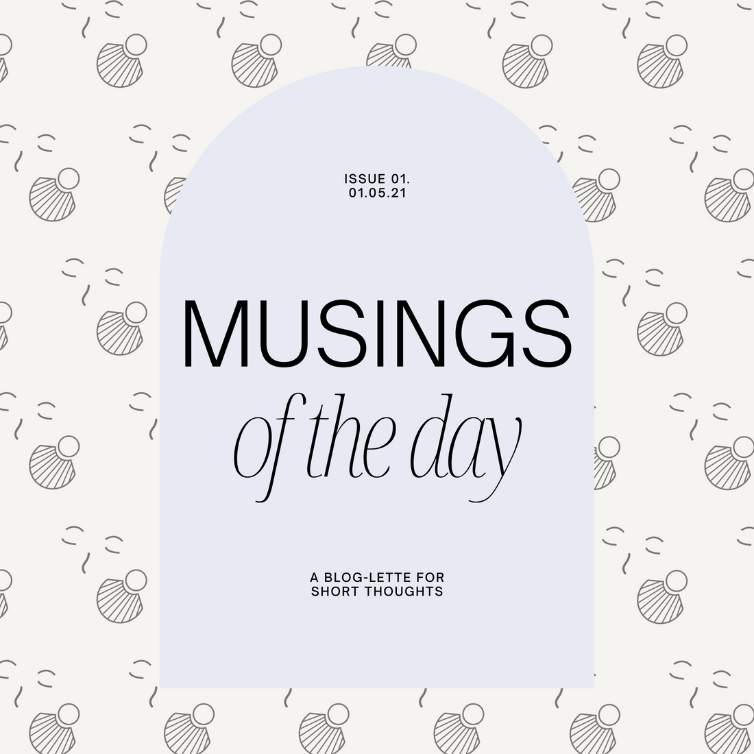 Musings of the Day: 01.05.21
