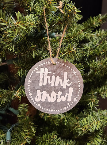 Think Snow Ornament