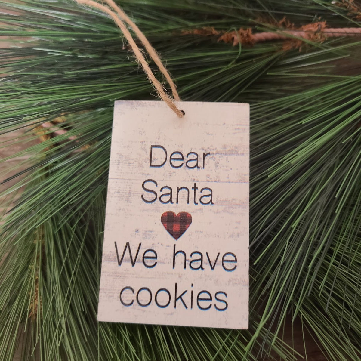 Dear Santa We Have Cookies