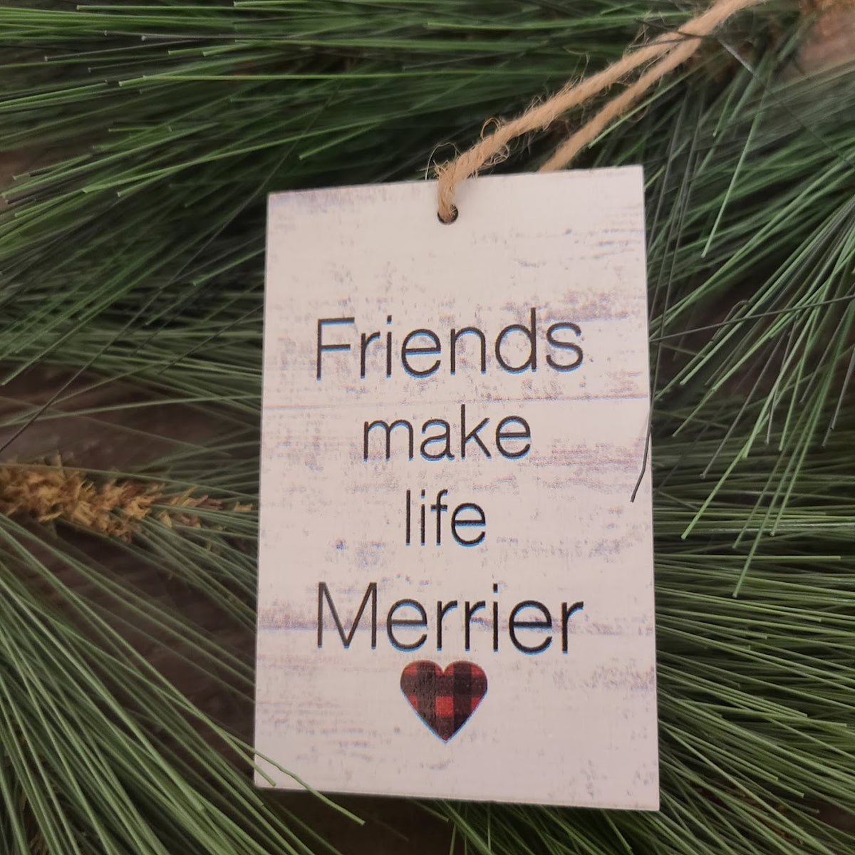 Friends Make Life Merrier