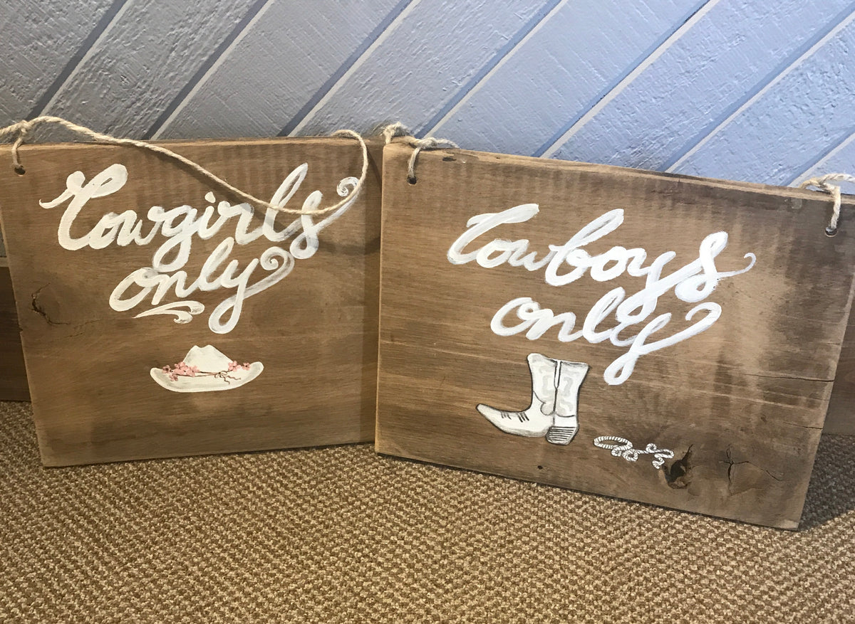 Cowgirls/Cowboys Only Hand Painted Sign