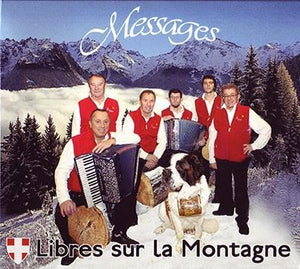"Messages ""Libres sur la montagne"" (volume 3) - latarentaisehebdo"