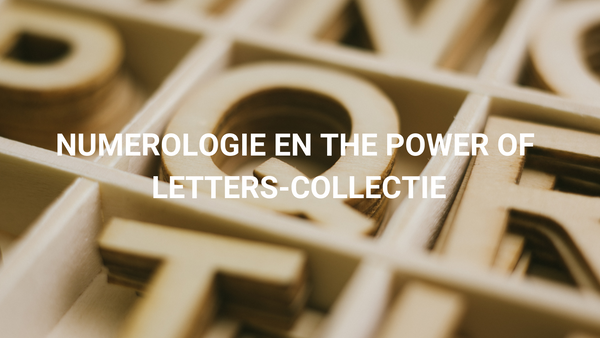 Numerologie en The Power of Letters-collectie