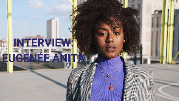 Interview: Eugenée Anita