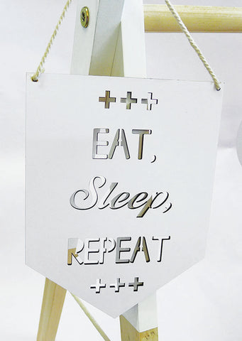 Eat Sleep Repeat Wall Plaque