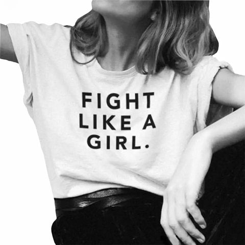 Fight Like a Girl Casual T-Shirt (2 colour choices)