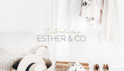 Introducing Esther & Co.