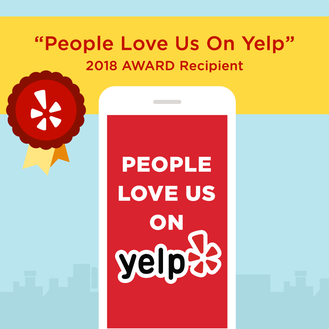 2018 People Love Us On Yelp Award Recipient