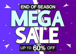 Mega End of Season Sale