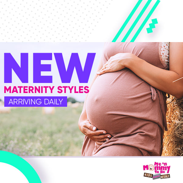New maternity wear styles arriving daily