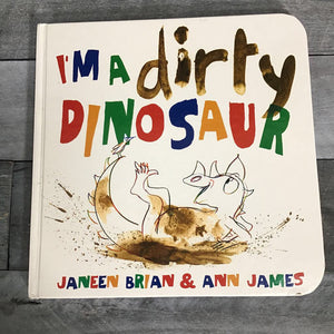 I'm a Dirty Dinosaur Hardcover Book