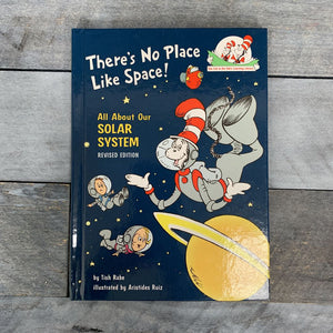 Dr. Seuss There's No Place Like Space! Hardcover Book