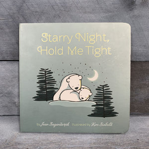 Starry Night, Hold Me Tight Board Book
