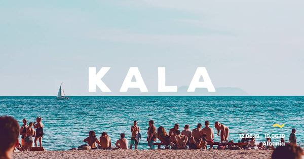 Kala 2019 | Europe's Best Kept Secret