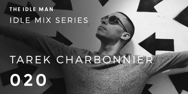 tarek charbonnier idle mix series 020|junction 2