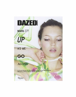 RIZZOLI Dazed - Making It Up As We Go Along