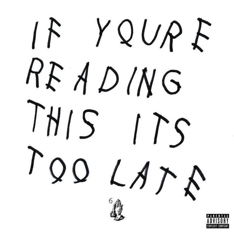 drake if youre reading this its took late album