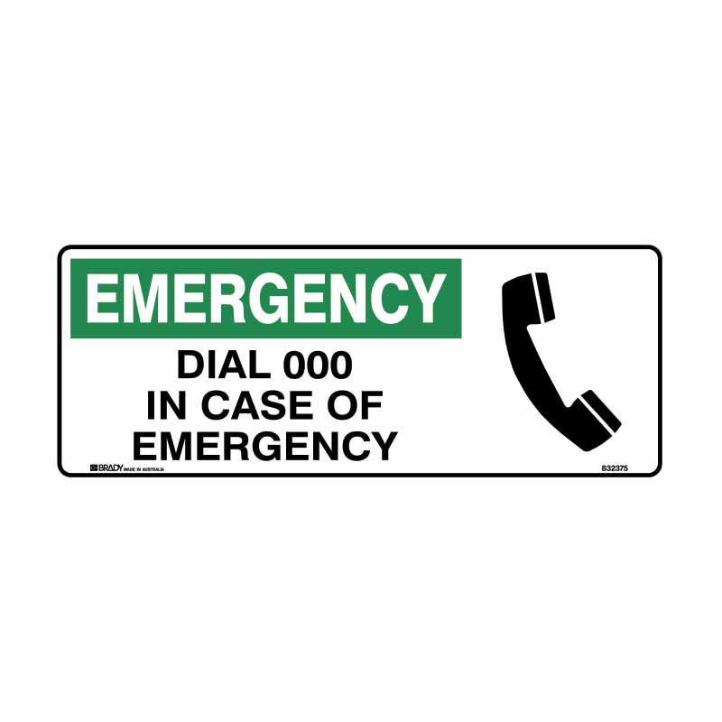 First Aid Sign - Dial 000 in Case of Emergency