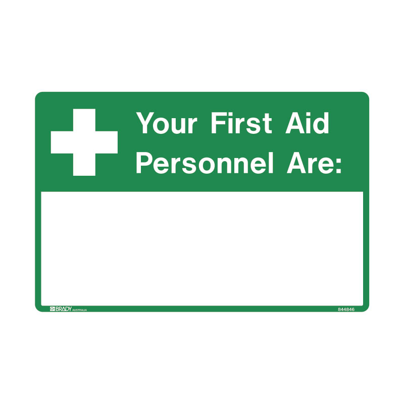 First Aid Sign - Your First Aid Personnel Are