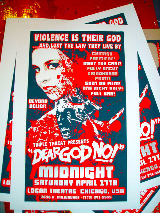 Dear God No! Silk screened Theatrical Poster