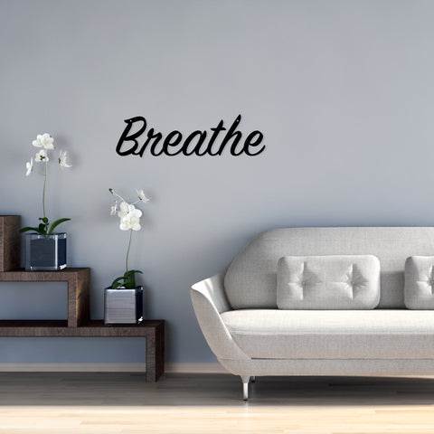 Breathe - Metal Wall Art/Decor