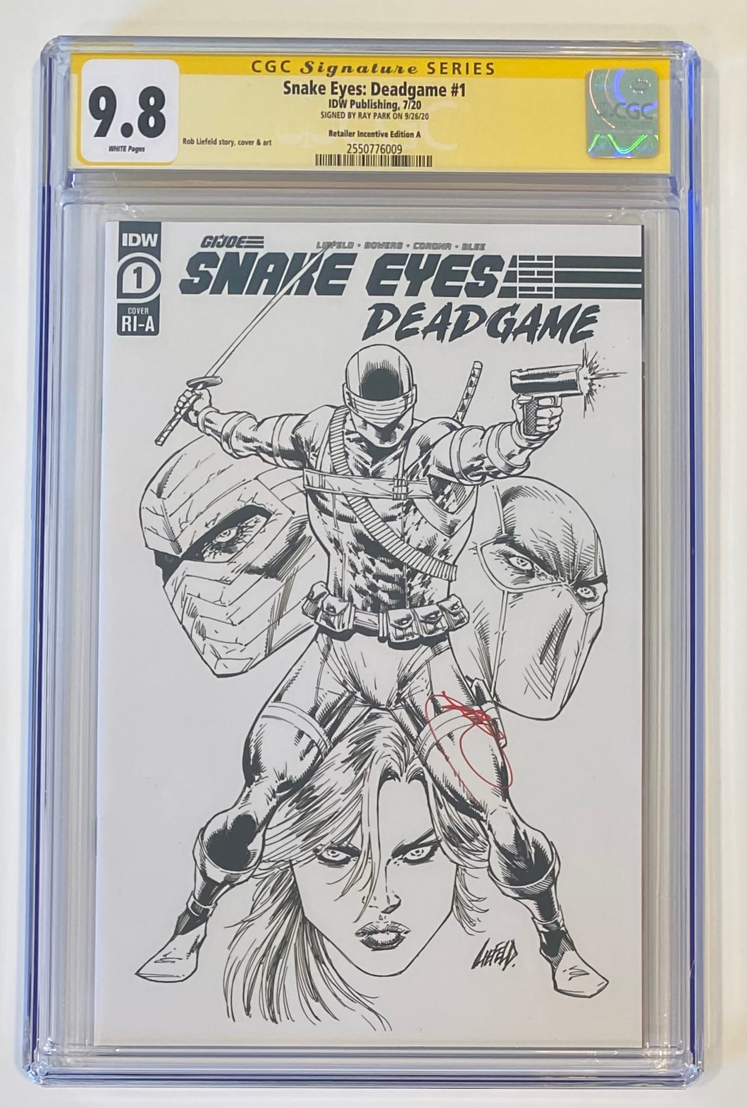 Snake Eyes Deadgame #1 b/w Liefeld Cover SIGNED by RAY PARK CGC 9.8