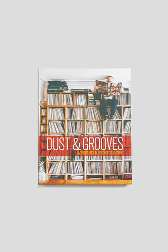 Dust & Grooves: Adventures in Record Collecting Book