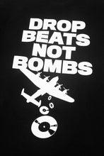 Load image into Gallery viewer, Drop Beats Not Bombs Tee